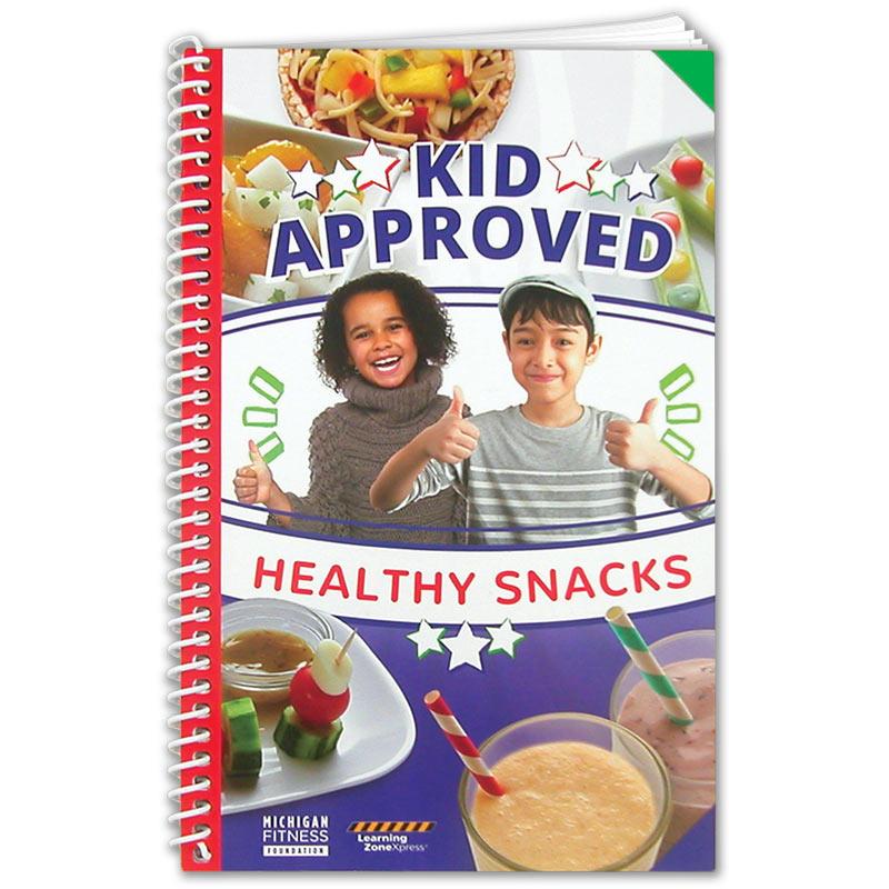 Kid Approved Health Snacks cookbook