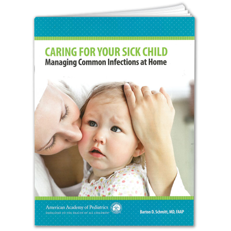 Caring for Your Sick Child