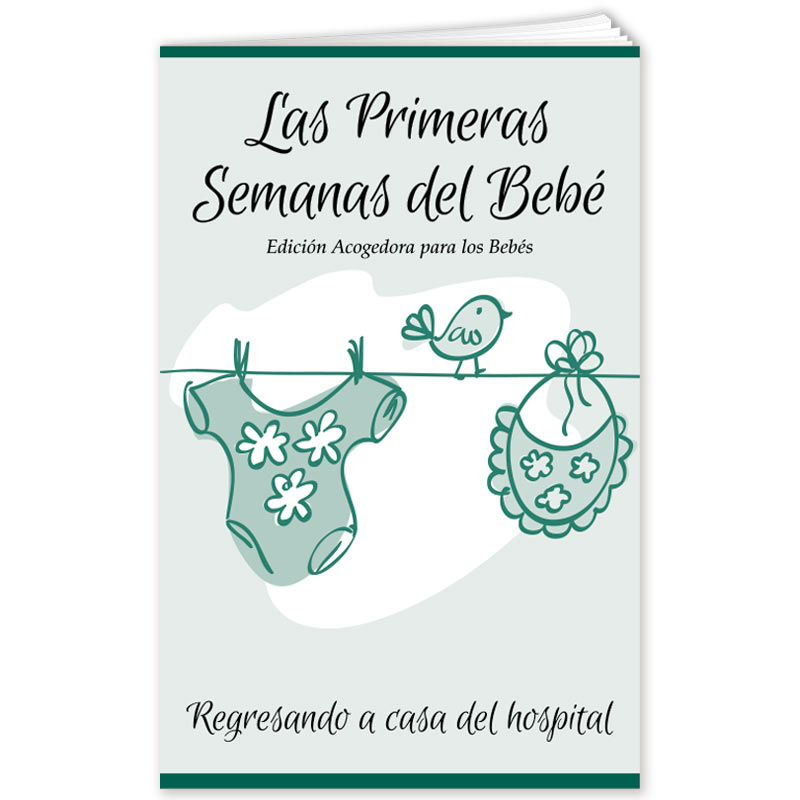 Baby's First Weeks - Baby Friendly Edition - Spanish